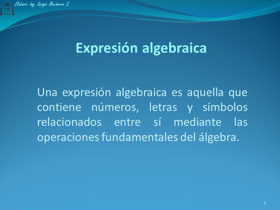 La presente exposición abordará los siguientes temas: 2 2. Simplificación de expresiones algebraicas 1. Definición de expresión algebraica Elaboró: In