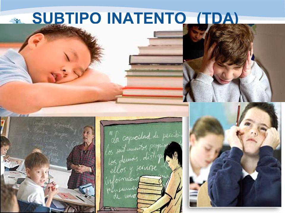 www.anhipa.com Asociación de niños hiperactivos del Principado de Asturiaswww.anhipa.com SUBTIPO INATENTO (TDA)