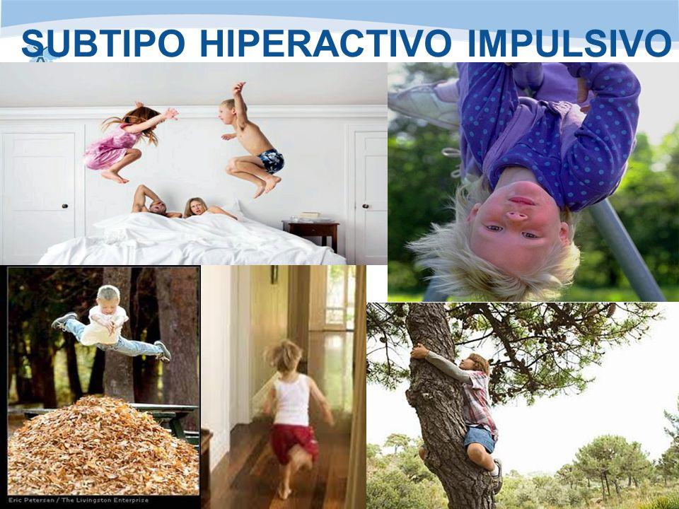 www.anhipa.com Asociación de niños hiperactivos del Principado de Asturiaswww.anhipa.com SUBTIPO HIPERACTIVO IMPULSIVO