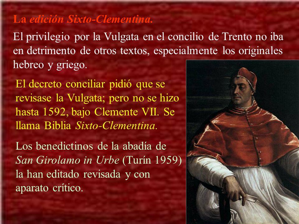 La edición Sixto-Clementina. El privilegio por la Vulgata en el concilio de Trento no iba en detrimento de otros textos, especialmente los originales