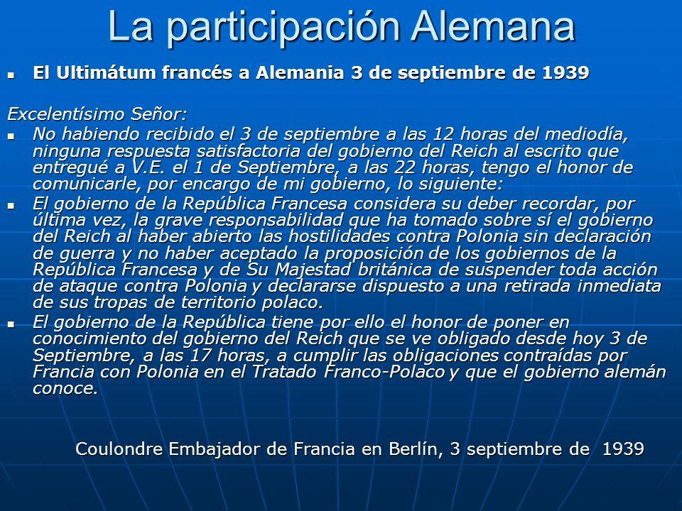 El Ultimátum francés a Alemania 3 de septiembre de 1939 El Ultimátum francés a Alemania 3 de septiembre de 1939 Excelentísimo Señor: No habiendo recib