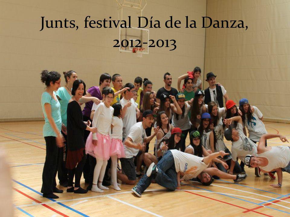 Junts, festival Día de la Danza, 2012-2013
