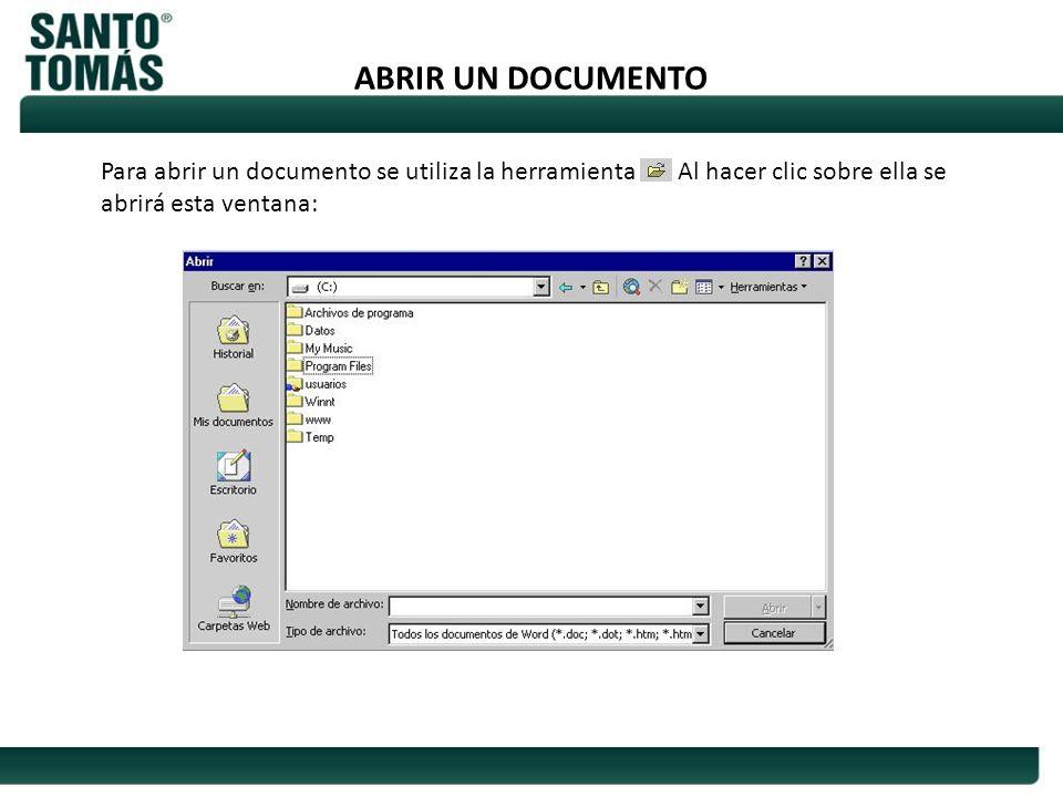 ABRIR UN DOCUMENTO Para abrir un documento se utiliza la herramienta. Al hacer clic sobre ella se abrirá esta ventana: