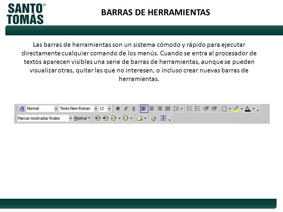 BARRAS DE HERRAMIENTAS Las barras de herramientas son un sistema cómodo y rápido para ejecutar directamente cualquier comando de los menús. Cuando se
