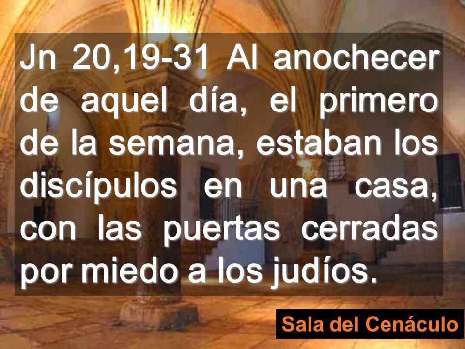 El Cenáculo es el lugar donde se reunieron los apóstoles después de la Resurrección Aquí fueron las dos apariciones del evangelio de hoy cenáculo