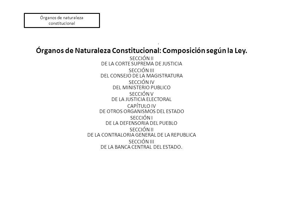 Órganos de naturaleza constitucional