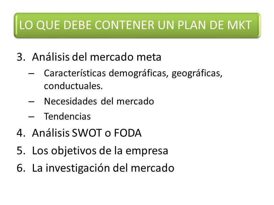 3.Análisis del mercado meta – Características demográficas, geográficas, conductuales.
