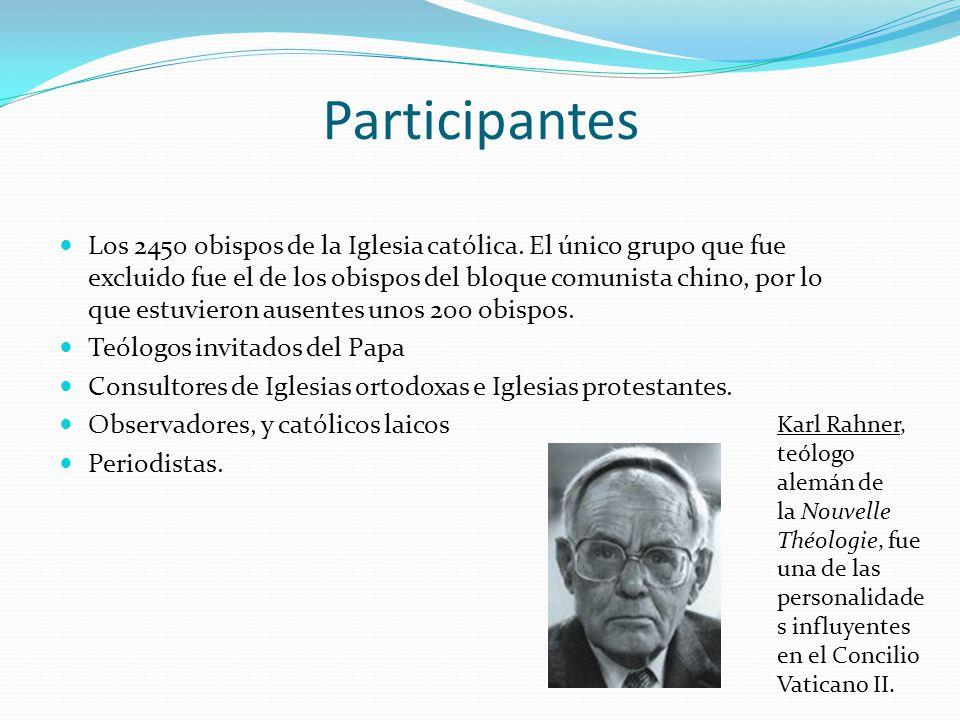 Participantes Los 2450 obispos de la Iglesia católica. El único grupo que fue excluido fue el de los obispos del bloque comunista chino, por lo que es
