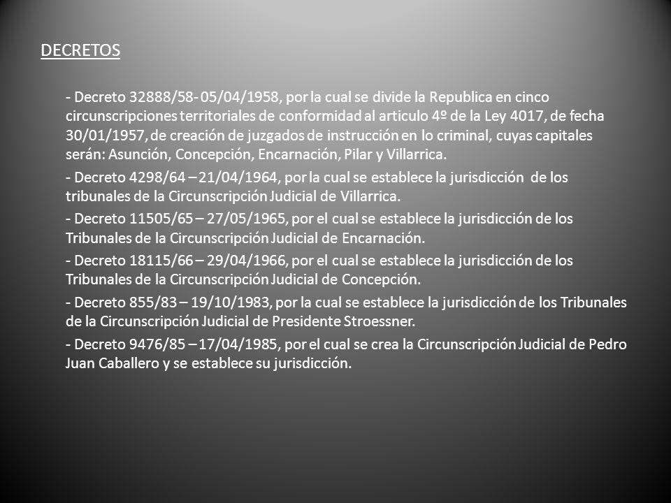 DECRETOS - Decreto 32888/58- 05/04/1958, por la cual se divide la Republica en cinco circunscripciones territoriales de conformidad al articulo 4º de