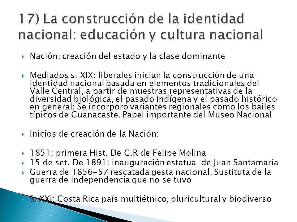 Nación: creación del estado y la clase dominante Mediados s.