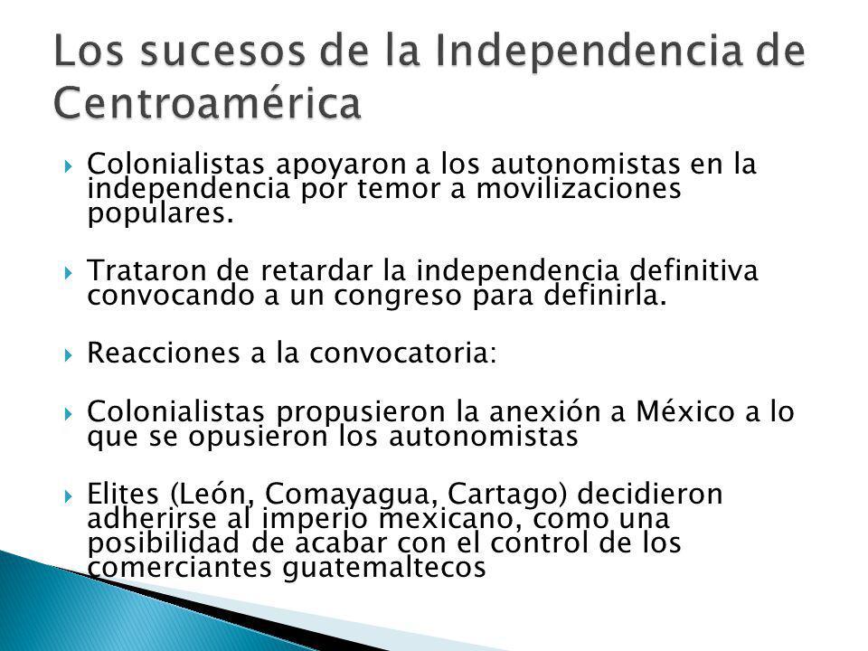 Ciudades más pequeñas y San Salvador propusieron conformar una República independiente Anexionistas asumieron el poder en Guatemala y plantearon a las otras ciudades un referéndum para agregarse al Imperio de Iturbide.