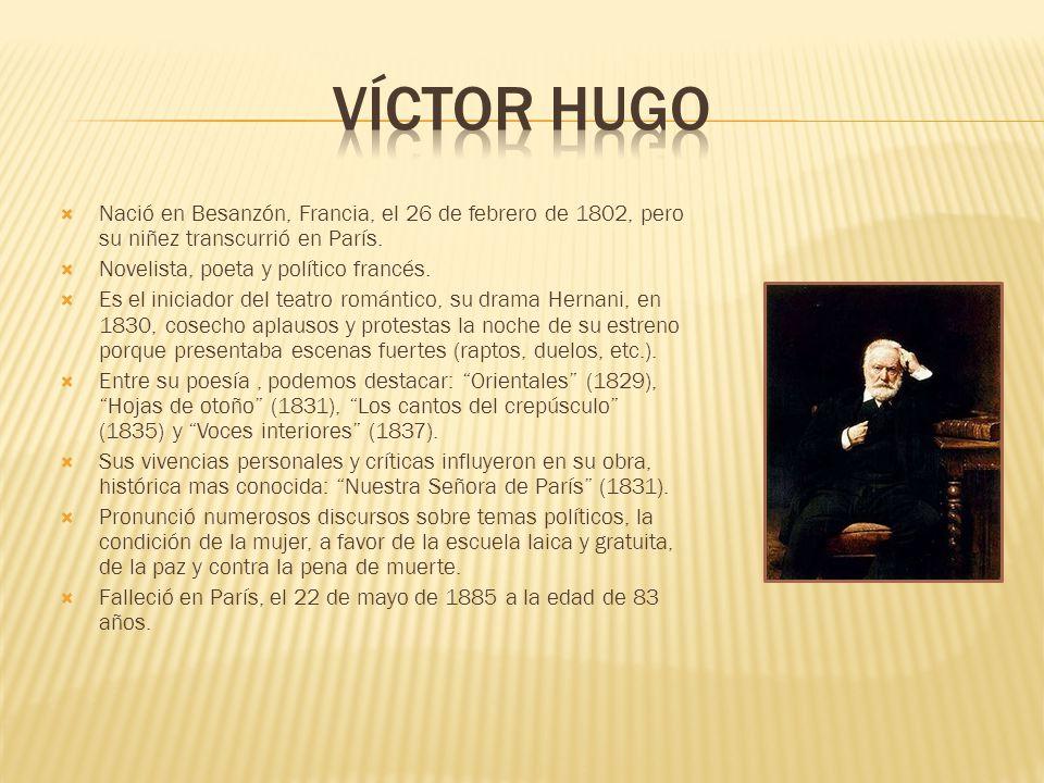 Nació en Besanzón, Francia, el 26 de febrero de 1802, pero su niñez transcurrió en París.