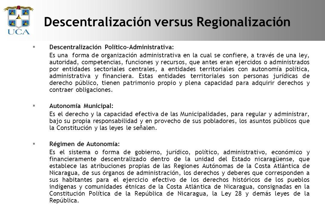 Descentralización Político-Administrativa: Es una forma de organización administrativa en la cual se confiere, a través de una ley, autoridad, competencias, funciones y recursos, que antes eran ejercidos o administrados por entidades sectoriales centrales, a entidades territoriales con autonomía política, administrativa y financiera.