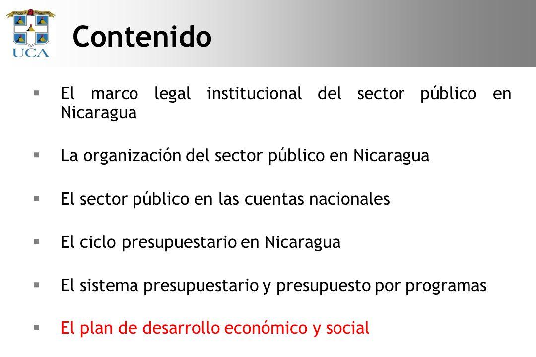 Desde el punto de vista de Política Económica: Define y ejecuta el tipo de política macroeconómica y sectorial, que el Gobierno ha decidido realmente implementar durante ese año.