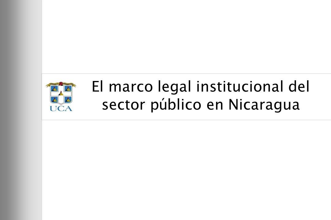 3 El marco legal institucional del sector p ú blico en Nicaragua