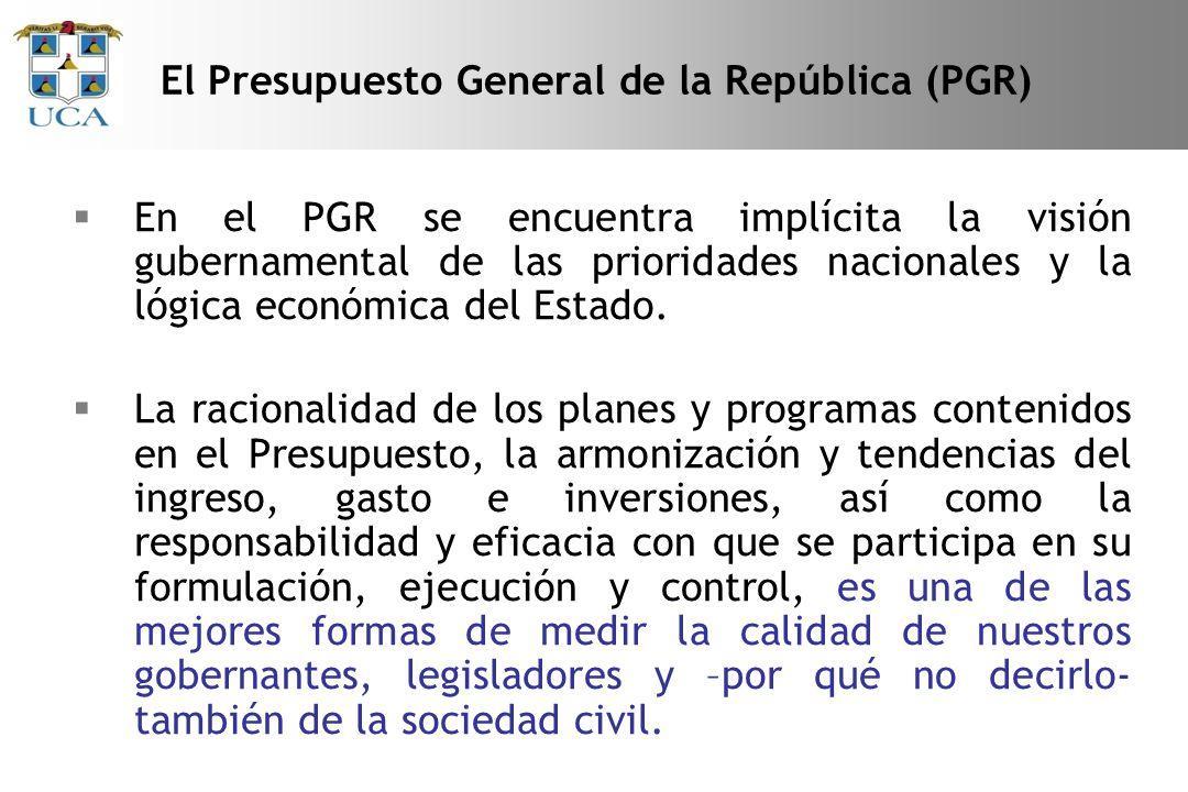 En el PGR se encuentra implícita la visión gubernamental de las prioridades nacionales y la lógica económica del Estado.