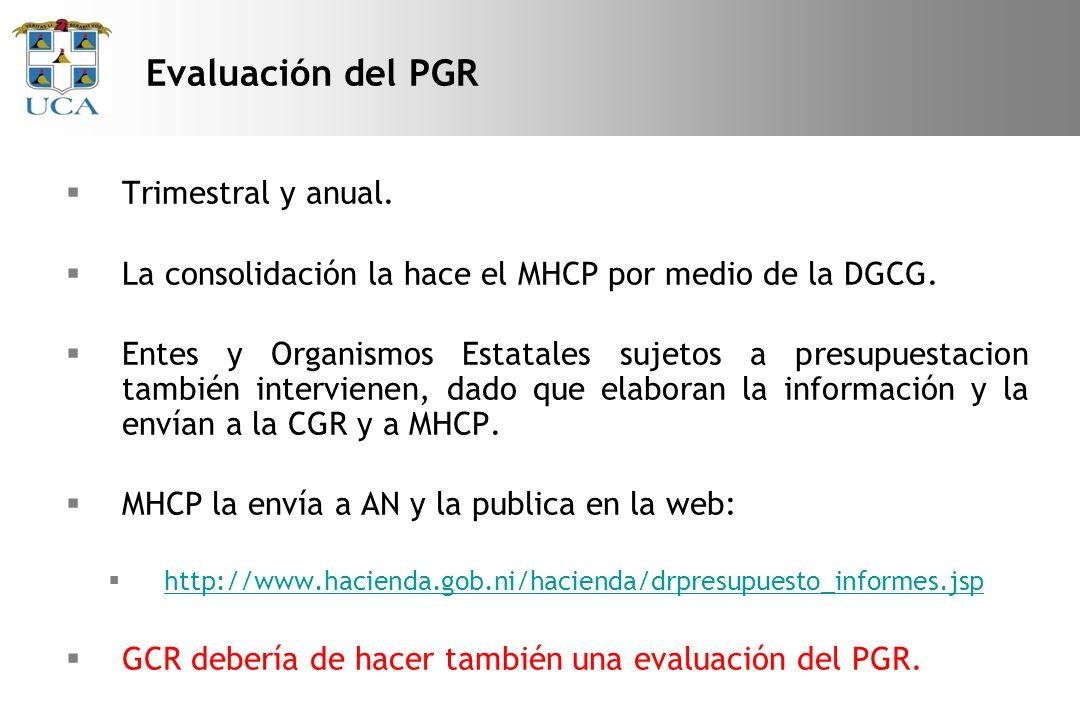 Trimestral y anual.La consolidación la hace el MHCP por medio de la DGCG.