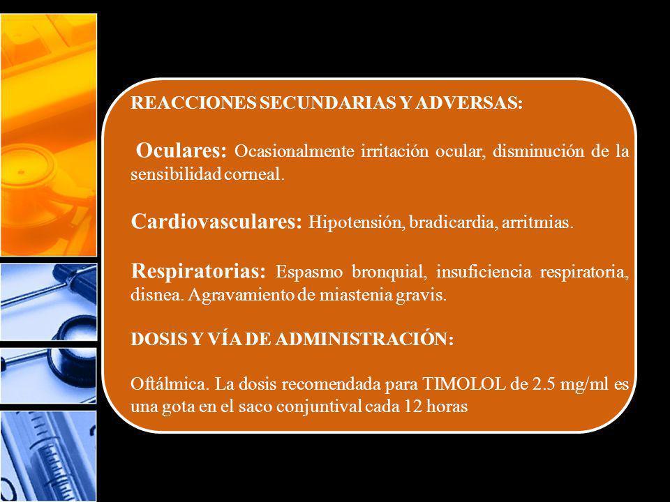 ANTAGONISTAS β ADRENÉRGICOS NO SELECTIVOS CON ACTIVIDAD ANTAGONISTA PARCIAL OXPRENOLOL Presentación Farmacológica: comprimidos de liberación rápida, (se administran en 1-2 tomas diarias) Contraindicaciones: Alergia al medicamento y en general a los betabloqueantes.
