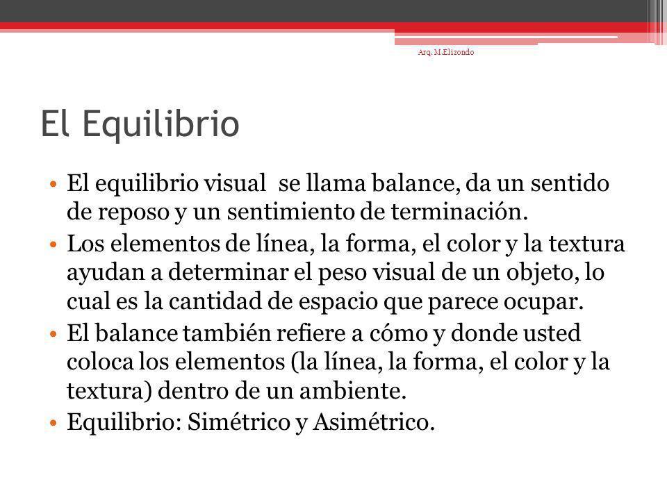 El Equilibrio El equilibrio visual se llama balance, da un sentido de reposo y un sentimiento de terminación. Los elementos de línea, la forma, el col