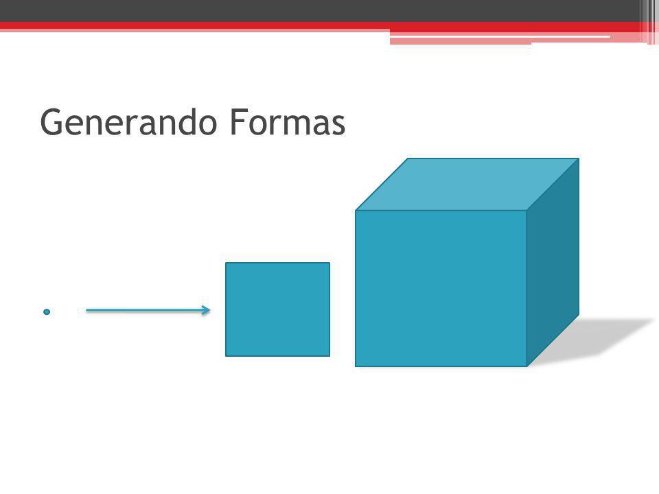 Generando Formas
