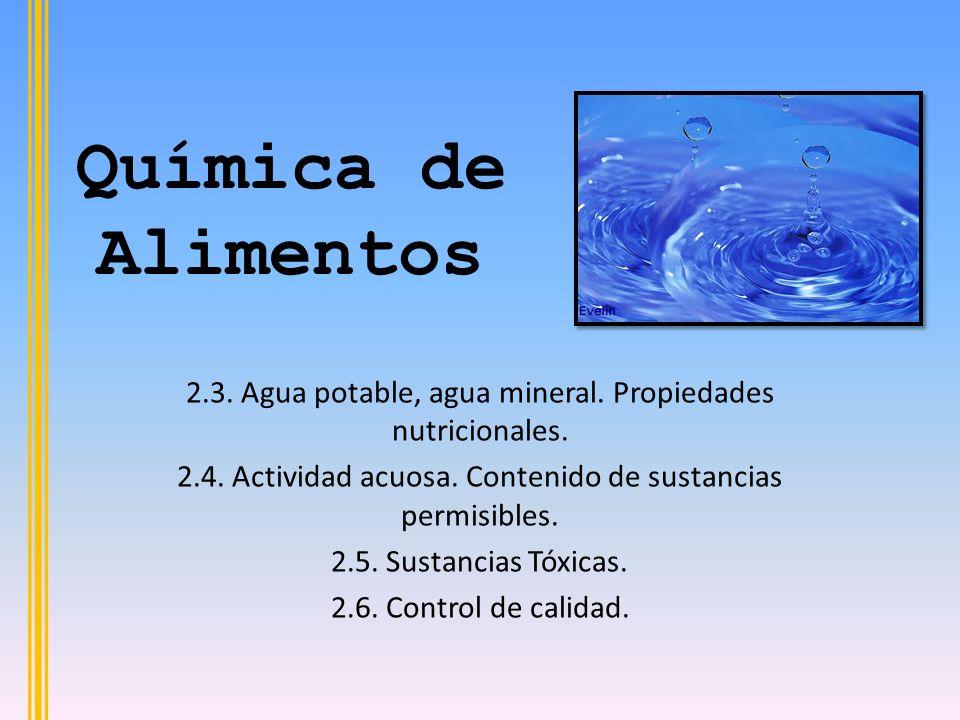 Química de Alimentos 2.3.Agua potable, agua mineral.