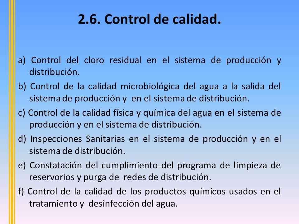 a) Control del cloro residual en el sistema de producción y distribución.