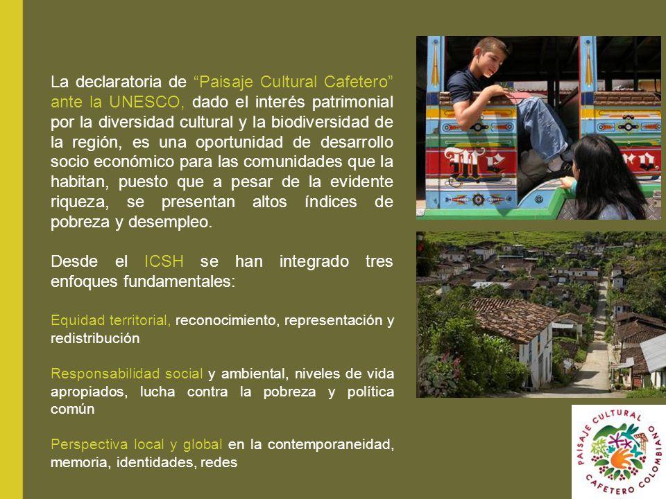 La declaratoria de Paisaje Cultural Cafetero ante la UNESCO, dado el interés patrimonial por la diversidad cultural y la biodiversidad de la región, e