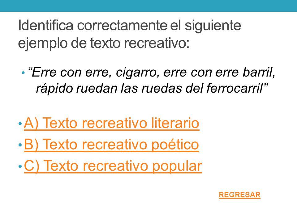 Se le llama así a cada línea en un poema o canción: A) Verso B) Oración C) Frase REGRESAR
