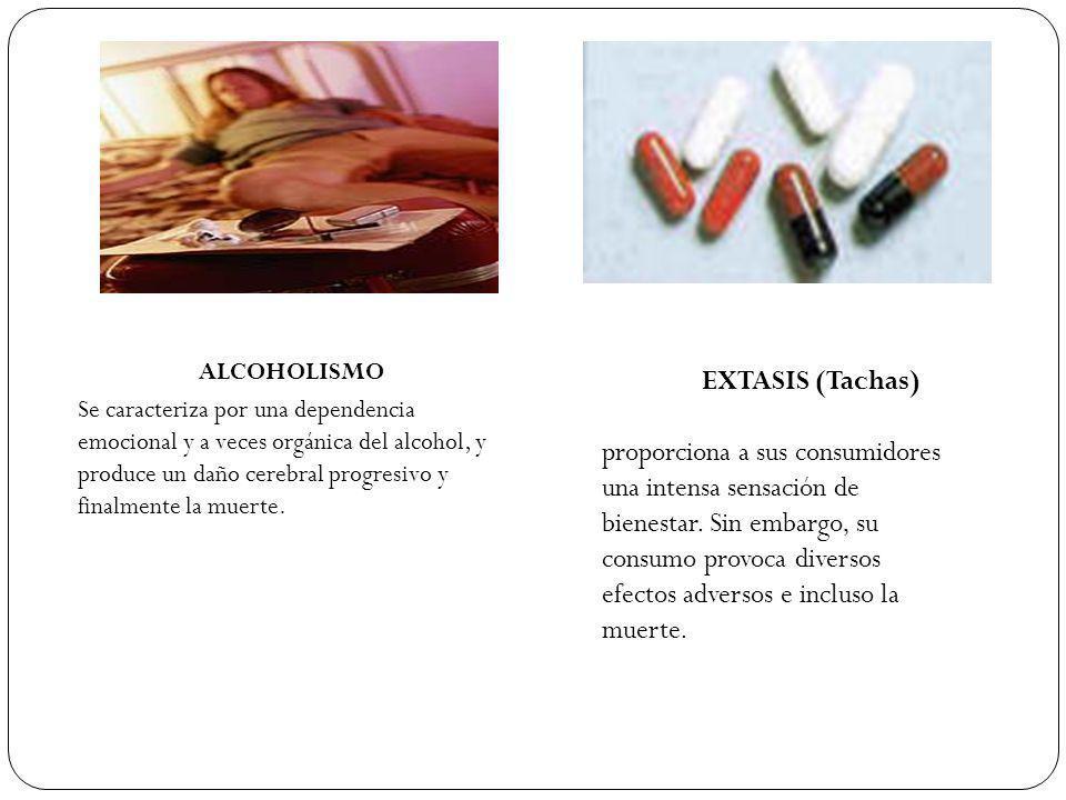 EXTASIS (Tachas) proporciona a sus consumidores una intensa sensación de bienestar. Sin embargo, su consumo provoca diversos efectos adversos e inclus