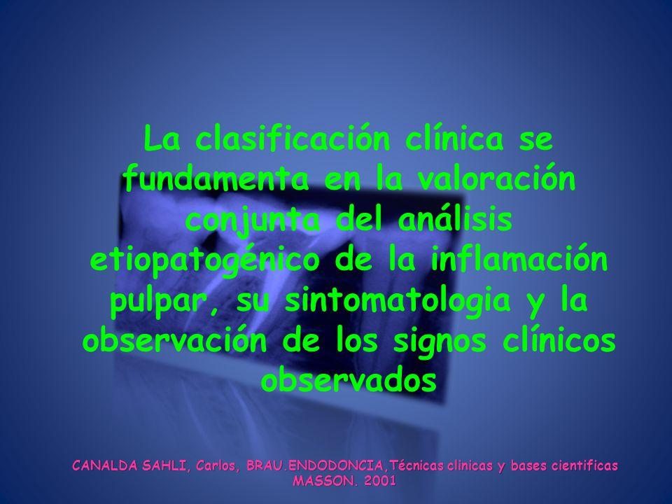 CANALDA SAHLI, Carlos, BRAU.ENDODONCIA,Técnicas clinicas y bases cientificas MASSON.