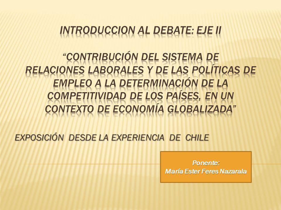 EXPOSICIÓN DESDE LA EXPERIENCIA DE CHILE Ponente: María Ester Feres Nazarala