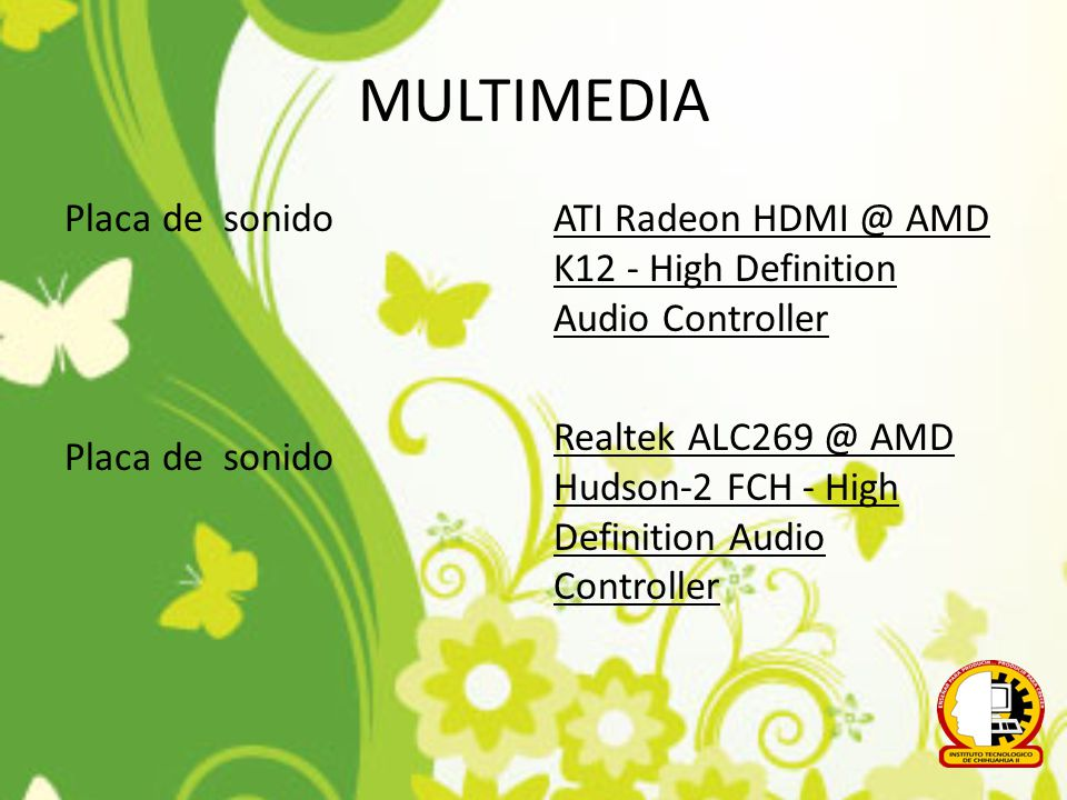 ALMACENAMIENTO Controlador IDE Disco rígido Disco óptico AMD SATA Controller ADATA USB Flash Drive USB Device (3 GB, USB) ST500LM0 12 HN-M500MBB SATA Disk Device (465 GB) Slimtype DVD A DS8A8SH SATA CdRom Device