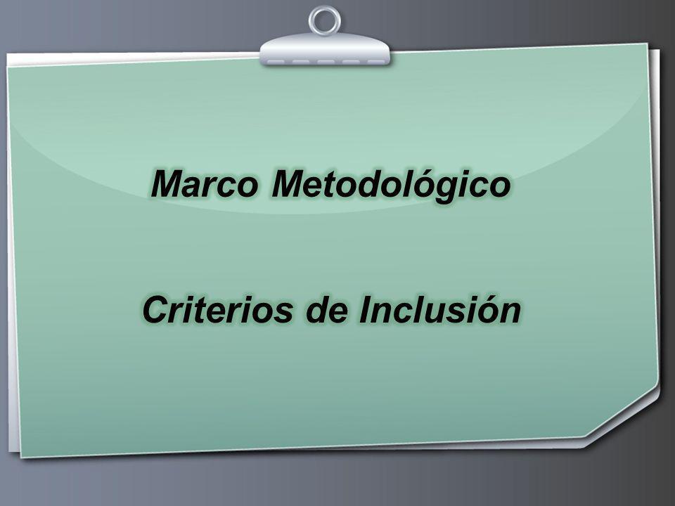 Anny Miranda González --- Marco Metodológico Los niños y niñas de alto riesgo egresados del Servicio de Neonatología del Hospital San Juan de Dios.