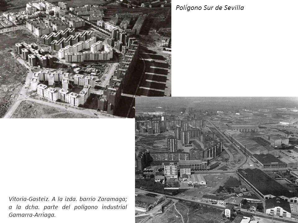 Polígono Sur de Sevilla Vitoria-Gasteiz.A la izda.