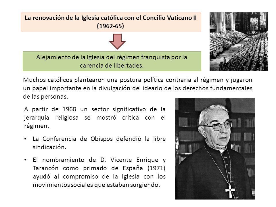 Muchos católicos plantearon una postura política contraria al régimen y jugaron un papel importante en la divulgación del ideario de los derechos fundamentales de las personas.