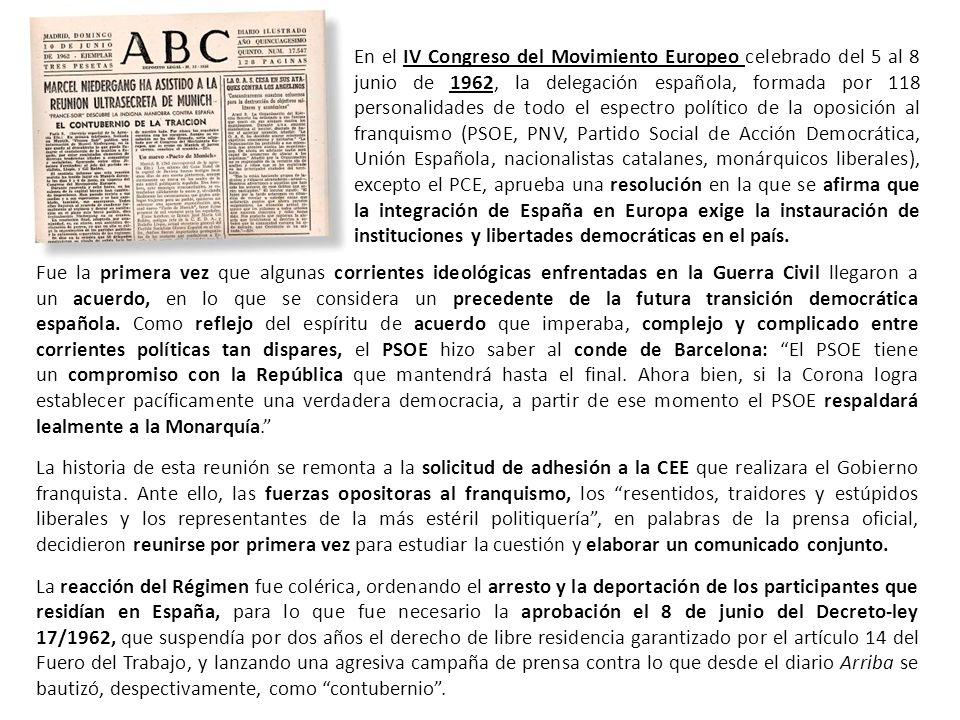 Fue la primera vez que algunas corrientes ideológicas enfrentadas en la Guerra Civil llegaron a un acuerdo, en lo que se considera un precedente de la futura transición democrática española.