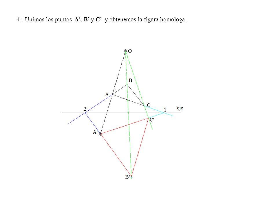 4.- Unimos los puntos A, B y C y obtenemos la figura homologa.