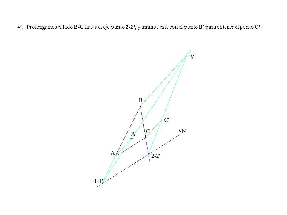4º.- Prolongamos el lado B-C hasta el eje punto 2-2, y unimos este con el punto B para obtener el punto C.