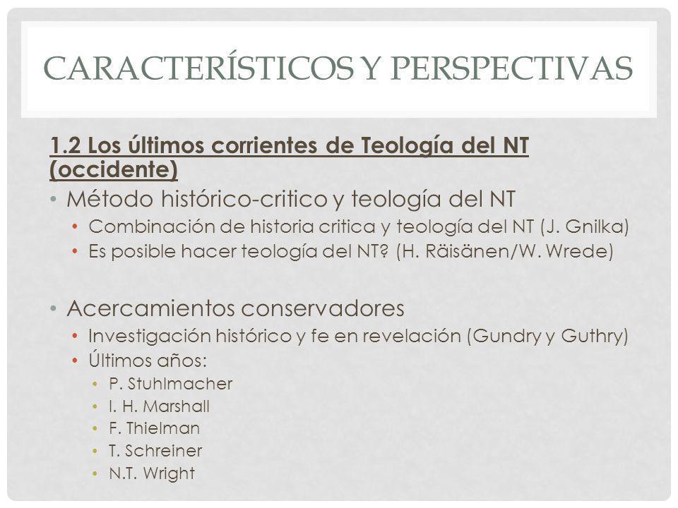 CARACTERÍSTICOS Y PERSPECTIVAS 2.1.