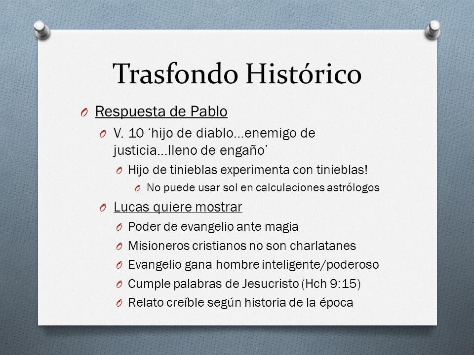 Trasfondo Histórico O Respuesta de Pablo O V.