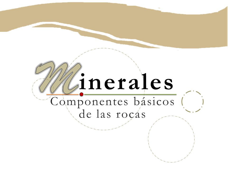 inerales Componentes básicos de las rocas