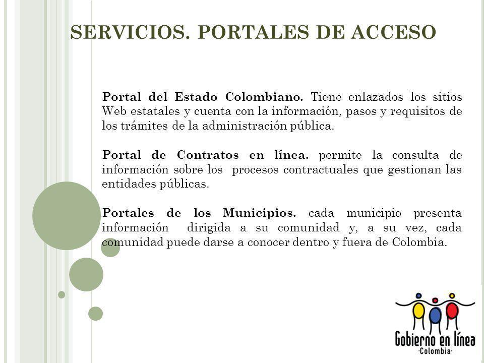 SERVICIOS.PORTALES DE ACCESO Portal del Estado Colombiano.