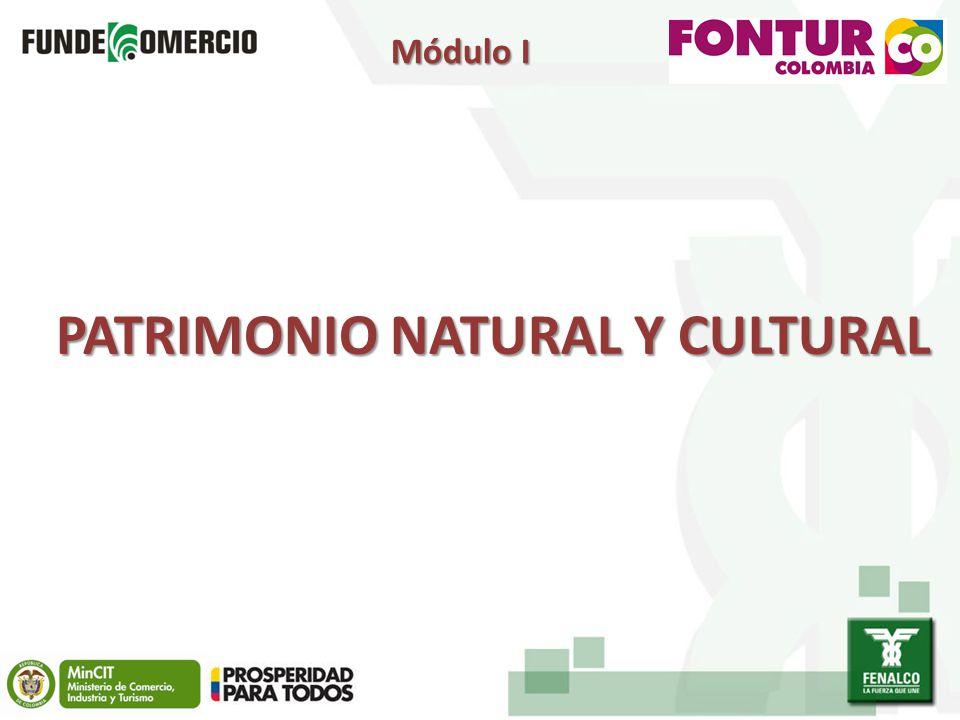 PATRIMONIO NATURAL Y CULTURAL Módulo I