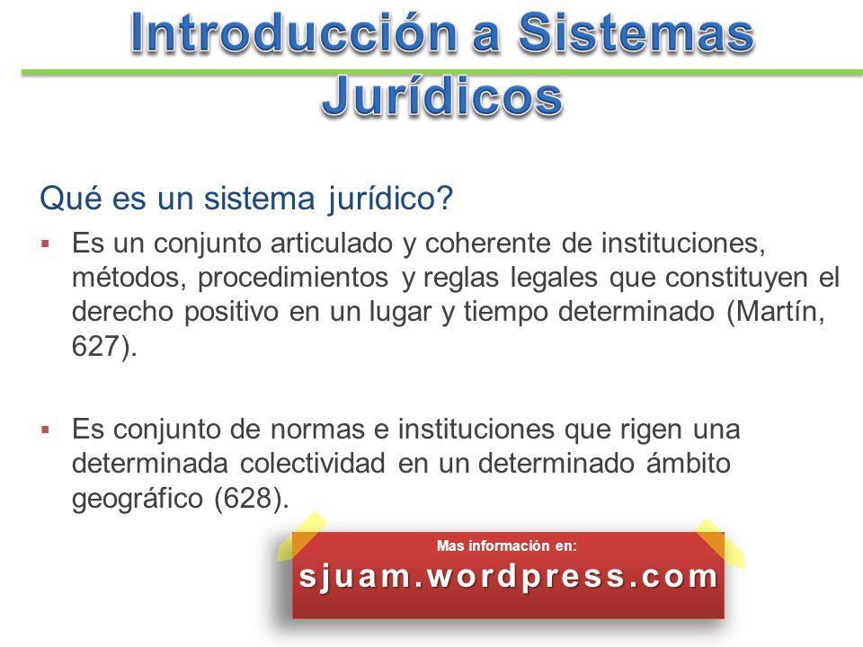 Qué es un sistema jurídico? Es un conjunto articulado y coherente de instituciones, métodos, procedimientos y reglas legales que constituyen el derech