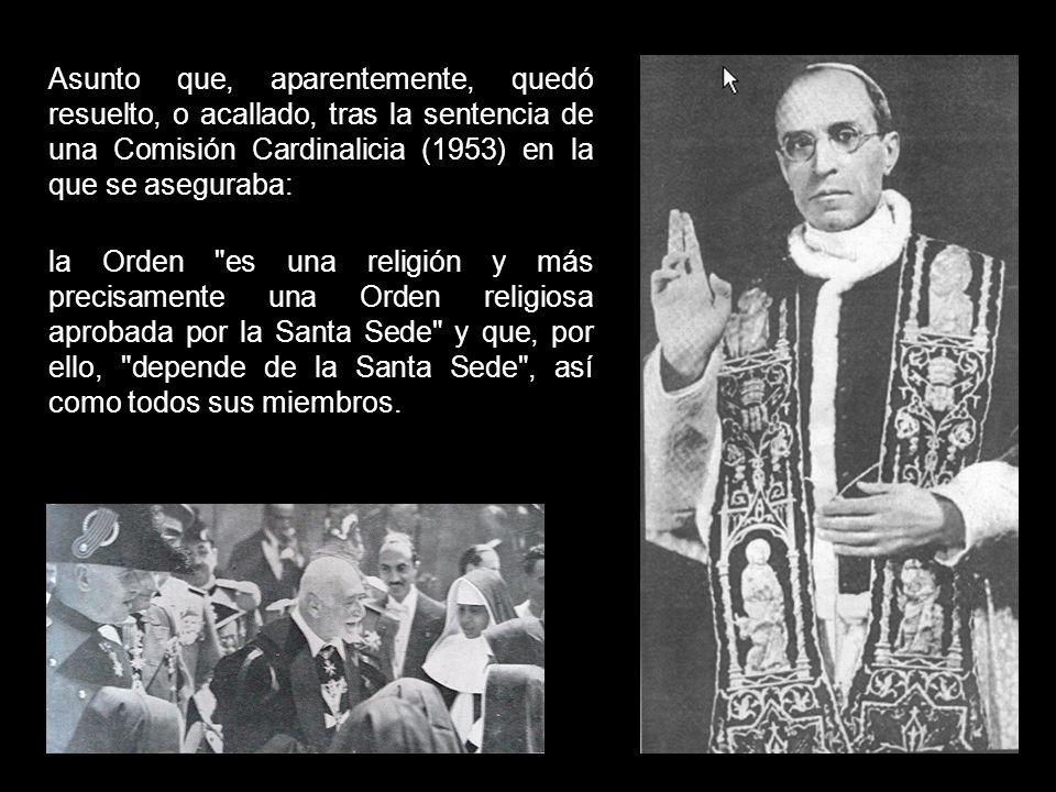 En dicho artículo se hace referencia a las diferencias entre Santa Sede y Orden sobre la defensa del espíritu religioso de ésta.