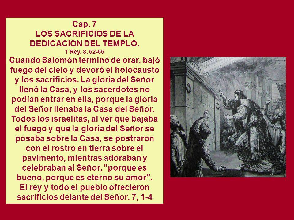 Cap. 6 ALOCUCION DE SALOMON AL PUEBLO 1 Rey. 8. 14-21 Él dijo: