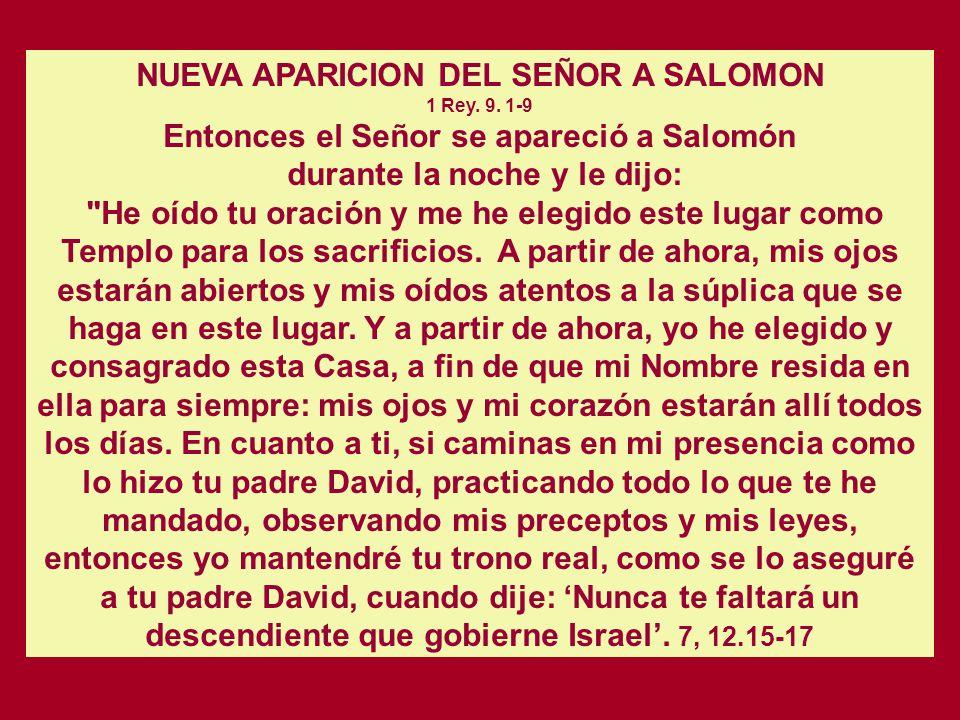 Reunida alrededor del Templo y bajo la guía de sus sacerdotes y levitas, la comunidad de Israel debe consagrarse al culto del verdadero Dios y a la ob
