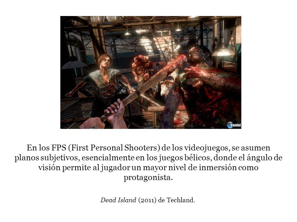 En los FPS (First Personal Shooters) de los videojuegos, se asumen planos subjetivos, esencialmente en los juegos bélicos, donde el ángulo de visión p