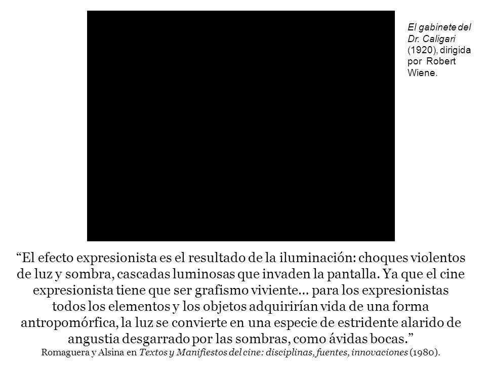 El efecto expresionista es el resultado de la iluminación: choques violentos de luz y sombra, cascadas luminosas que invaden la pantalla. Ya que el ci