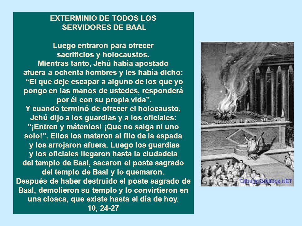 Cap.10 EXTERMINIO DE LAS FAMILIAS REALES DE ISRAEL Y DE JUDÁ Ajab tenía setenta hijos en Samaría. 10, 1 Un mensajero fue entonces a informar a Jehú: H